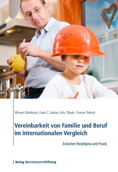 Vereinbarkeit von Familie und Beruf im internation...