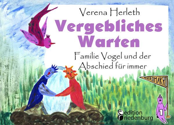Vergebliches Warten - Familie Vogel und der Abschi...