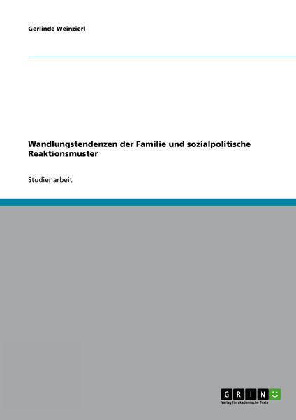 Wandlungstendenzen der Familie und sozialpolitisch...
