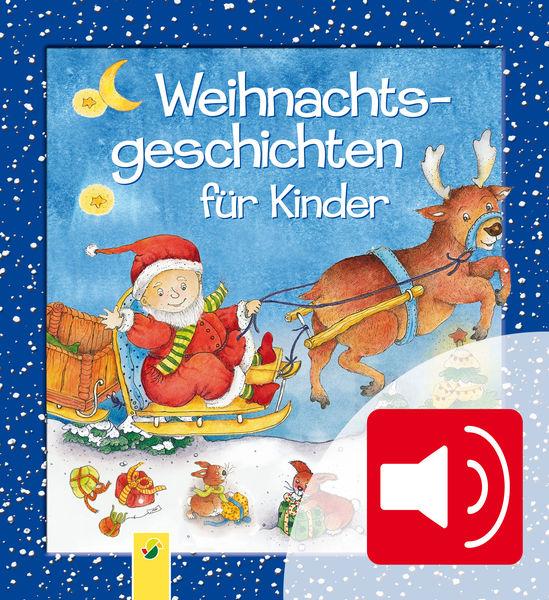 Weihnachtsgeschichten für Kinder zum Lesen und Hör...