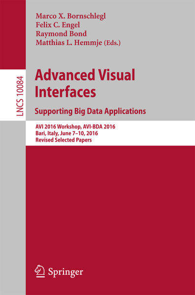 Advanced Visual Interfaces. Supporting Big Data Ap...