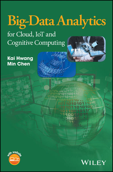 Big-Data Analytics for Cloud, IoT and Cognitive Co...