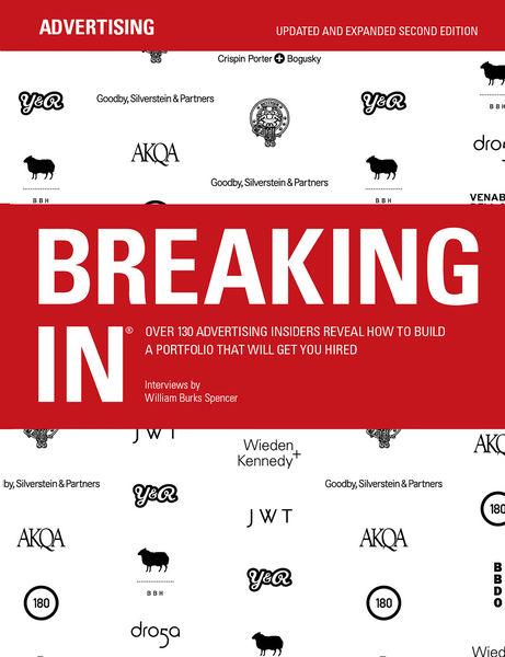 BREAKING IN® Over 130 Advertising Insiders Reveal ...