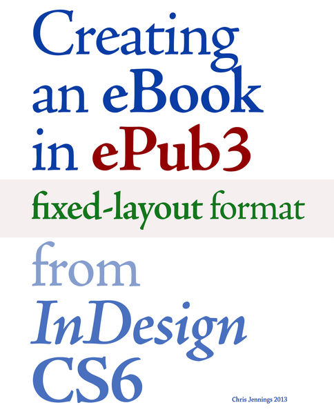 Creating an eBook in ePUB3 Fixed-Layout Format fro...