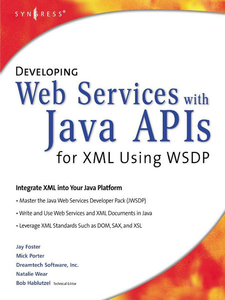 Developing Web Services With Java APIs for XML Usi...
