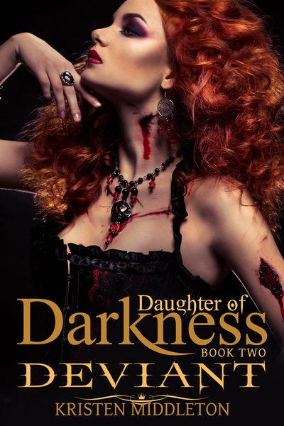 Deviant (Daughter of Darkness) Jezebel's Journey, ...