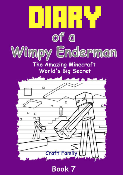 Diary of a Wimpy Enderman: The Amazing Minecraft W...
