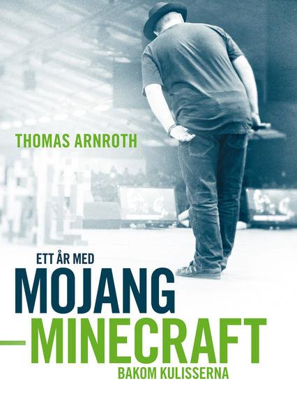 Ett år med Mojang