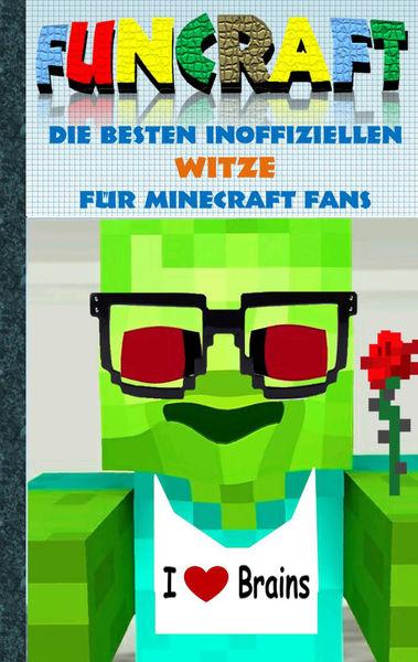 Funcraft - Die besten inoffiziellen Witze für Mine...