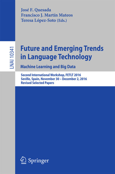 Future and Emerging Trends in Language Technology....