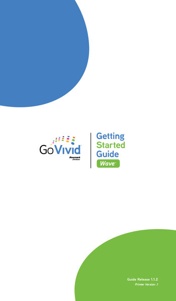GoVivid Wave™-Getting Started Guide
