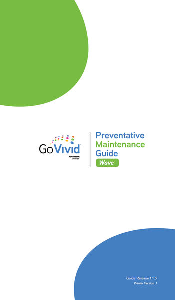 GoVivid Wave™-Preventative Maintenance Guide