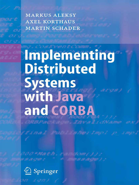 Implementing Distributed Systems with Java and COR...