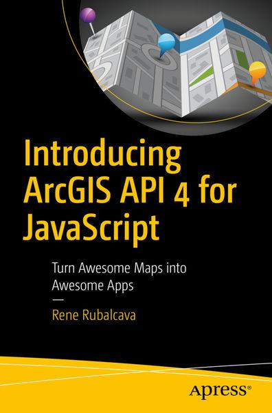 Introducing ArcGIS API 4 for JavaScript