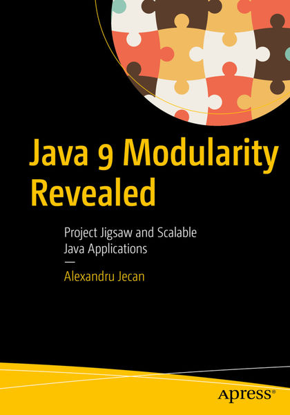 Java 9 Modularity Revealed