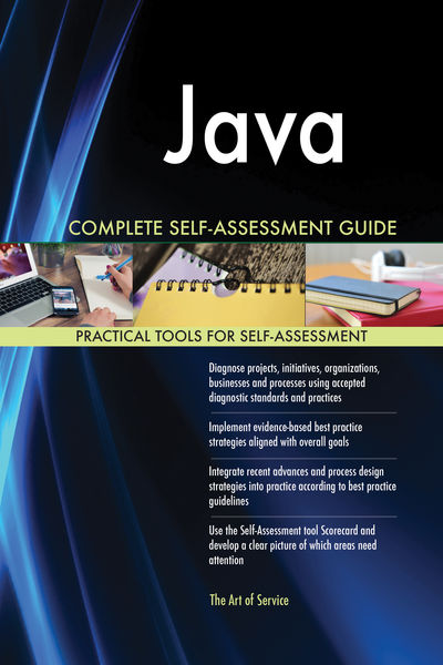 Java Complete Self-Assessment Guide