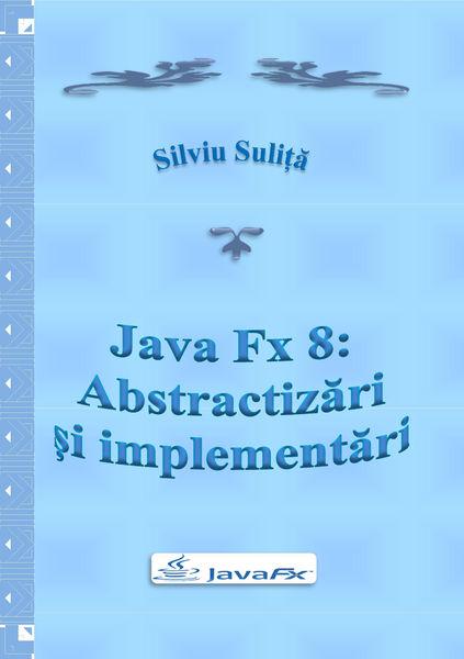 Java Fx 8: Abstractizări și implementări