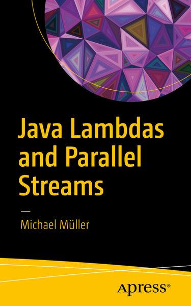Java Lambdas and Parallel Streams