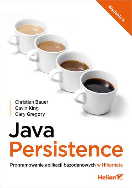 Java Persistence. Programowanie aplikacji bazodano...