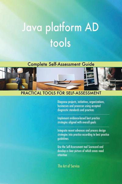 Java platform AD tools Complete Self-Assessment Gu...