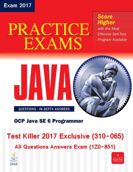 Killer Test SCJP 310-065 (Exam 1Z0-851) Exclusive ...