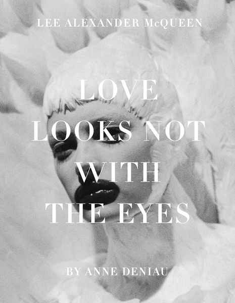 Love Looks Not with the Eyes: Thirteen Years with ...