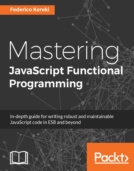 Mastering JavaScript Functional Programming