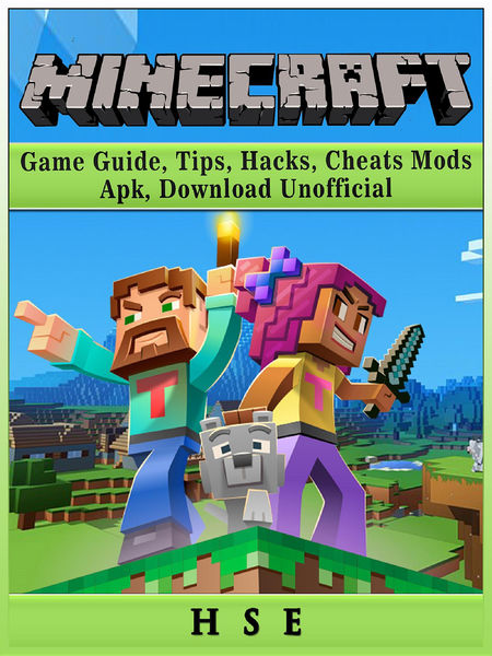 Minecraft Game Guide, Tips, Hacks, Cheats, Mods, A...