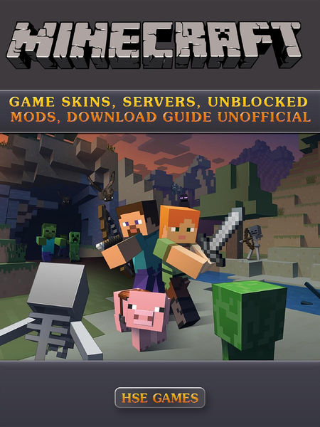 Minecraft Game Skins, Servers, Unblocked Mods, Dow...