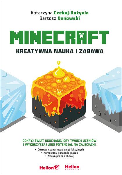 Minecraft. Kreatywna nauka i zabawa