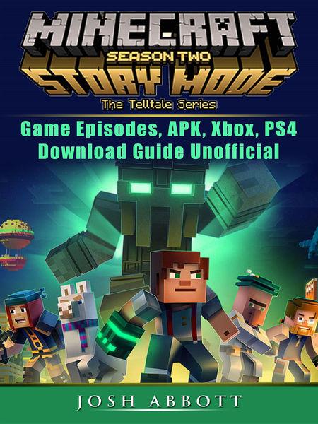 Minecraft Story Mode Season 2 Game Episodes, APK, ...