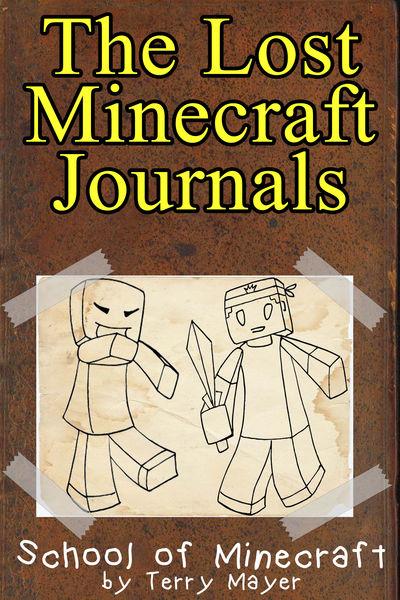 Minecraft: The Lost Minecraft Journals - School of...