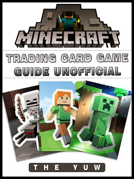 Minecraft Trading Card Game Game Guide Unofficial
