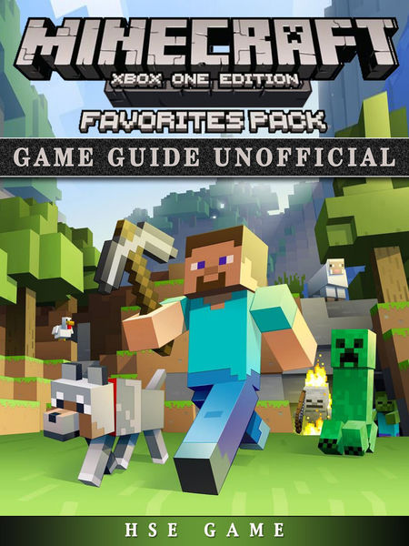 Minecraft Xbox One Favorites Pack Game Guide Unoff...