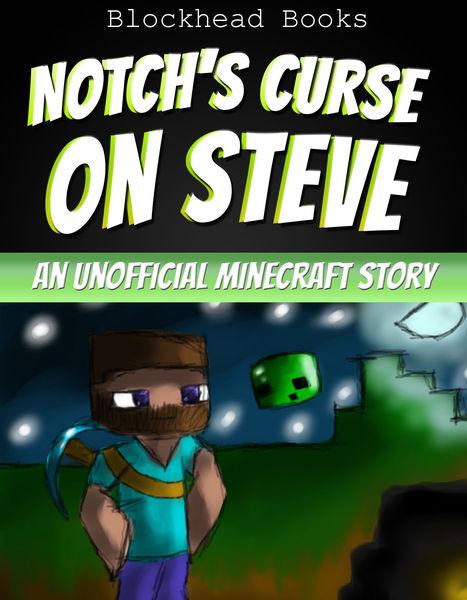 Notch's Curse on Steve