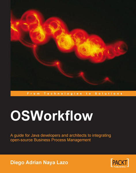 OSWorkflow A Guide For Java Developers And Archite...