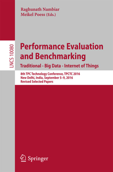 Performance Evaluation and Benchmarking. Tradition...