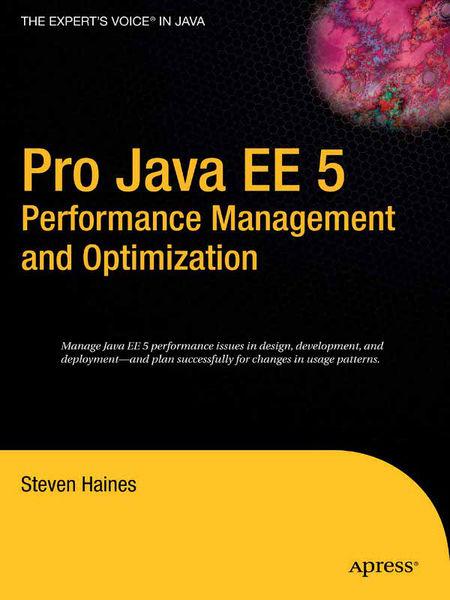 Pro Java EE 5 Performance Management and Optimizat...