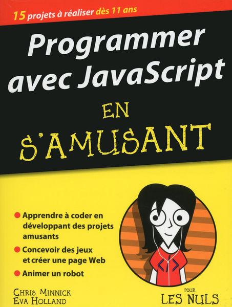 Programmer avec JavaScript en s'amusant mégapoche ...