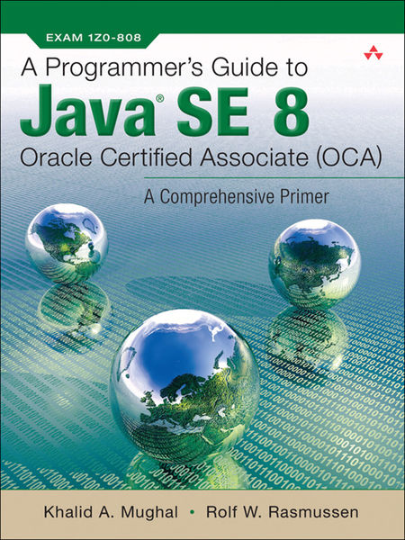 Programmer's Guide to Java SE 8 Oracle Certified A...