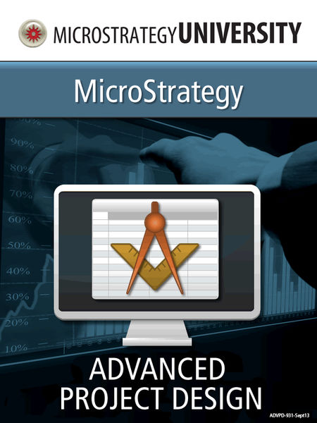 Project Design Essentials for MicroStrategy Archit...