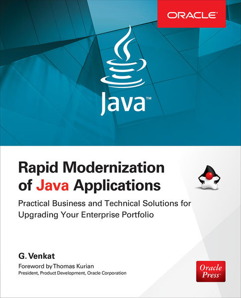 Rapid Modernization of Java Applications: Practica...