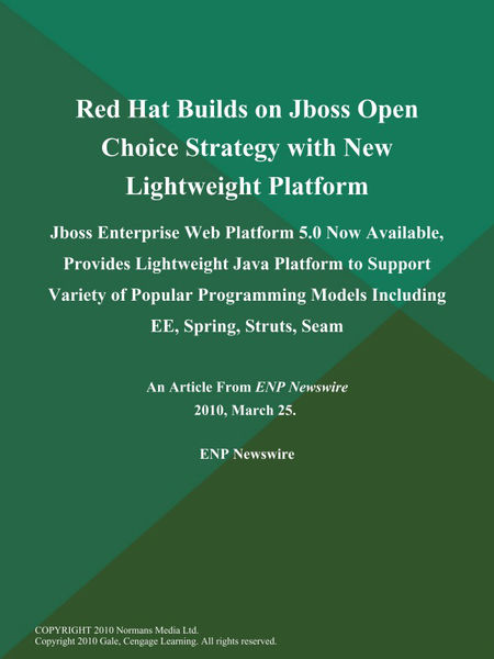 Red Hat Builds on Jboss Open Choice Strategy with ...
