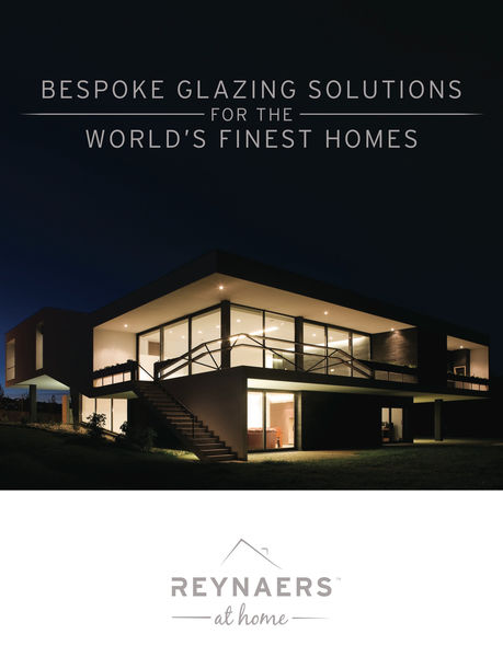 Reynaers at Home. Bespoke Glazing Solutions for th...