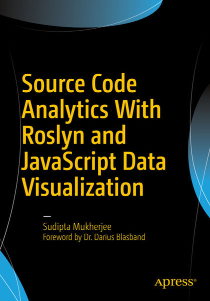 Source Code Analytics with Roslyn and JavaScript D...