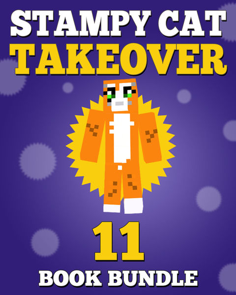 Stampy Cat Takeover: 11 Book Bundle