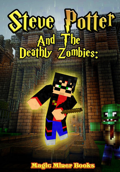 Steve Potter and The Deathly Zombies