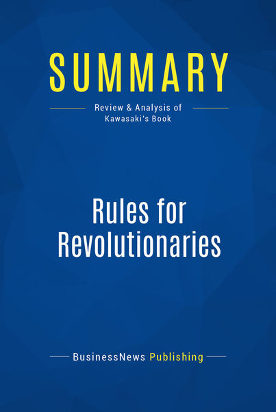 Summary: Rules for Revolutionaries