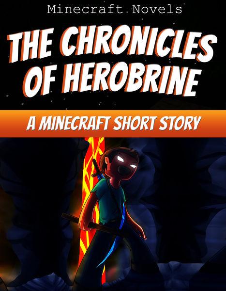The Chronicles of Herobrine