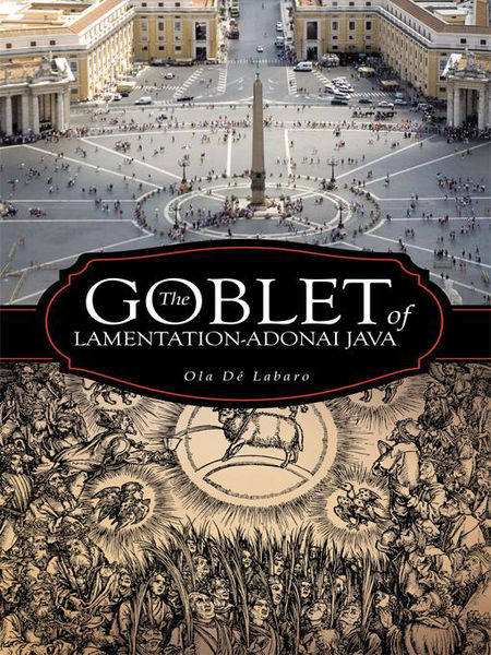 The Goblet of Lamentation-Adonai Java